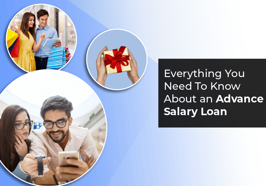 Everything You Need To Know About an Advance Salary Loan