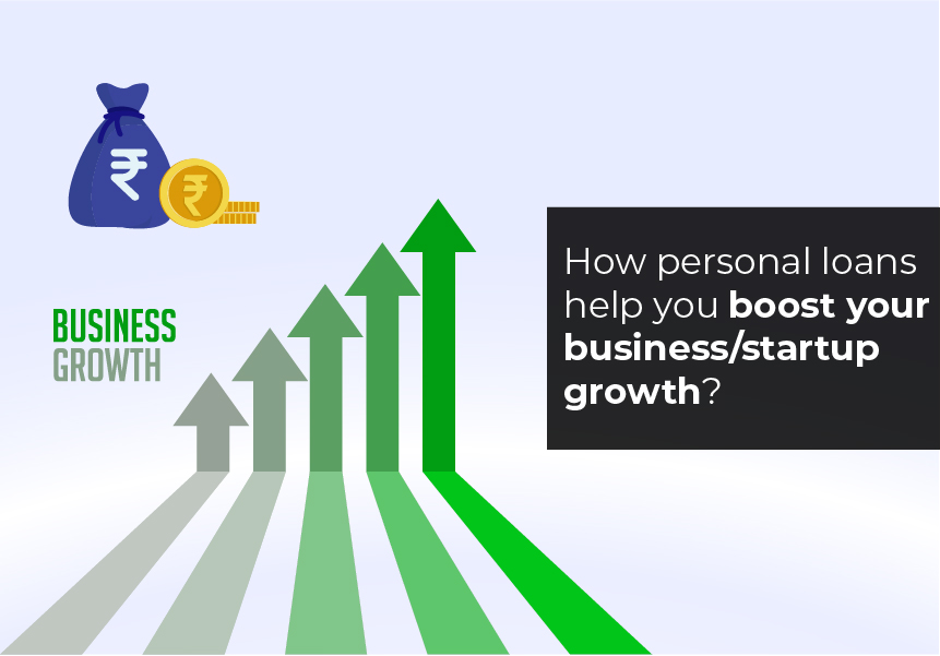 How personal loans help you boost your business/startup growth?