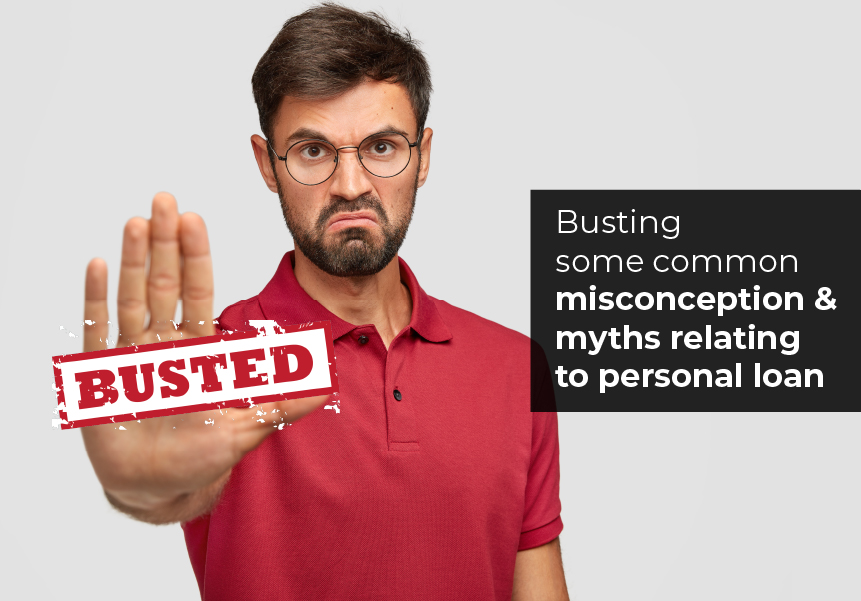 Busting some common misconception and myths relating to personal loan