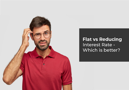 Flat vs Reducing Interest Rate - Which is better?