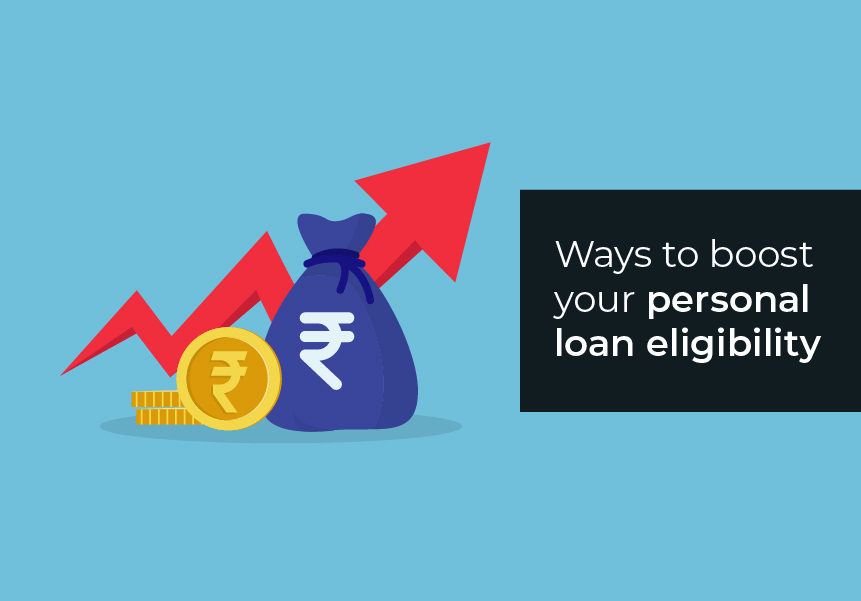 Ways to boost your personal loan eligibility