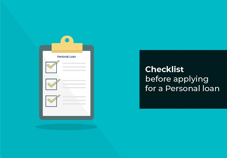 Checklist before applying for a Personal loan