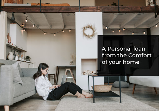 Personal loan from the Comfort of your home
