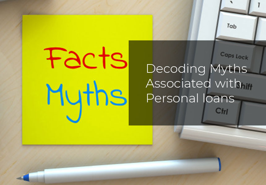 Decoding myths associated with Personal loans