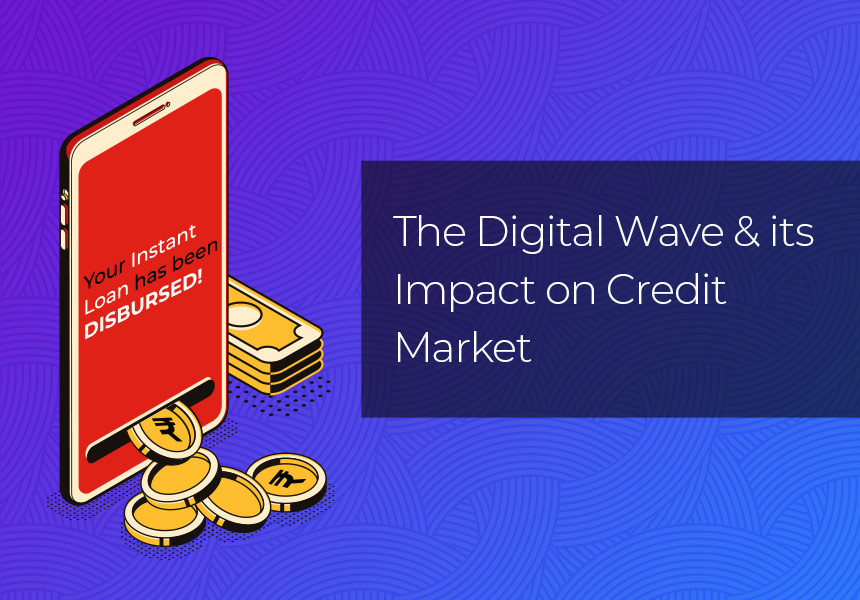 The Digital Wave and its Impact on Credit Market