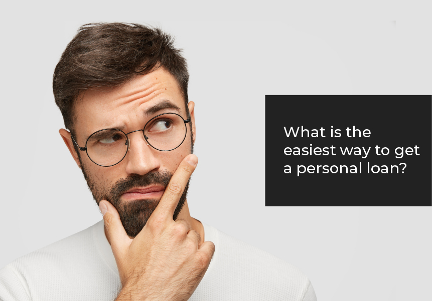 What is the easiest way to get a personal loan?