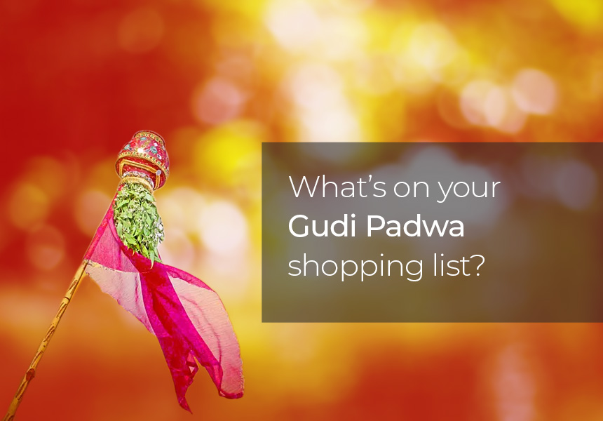 What's on your Gudi Padwa Shopping List?