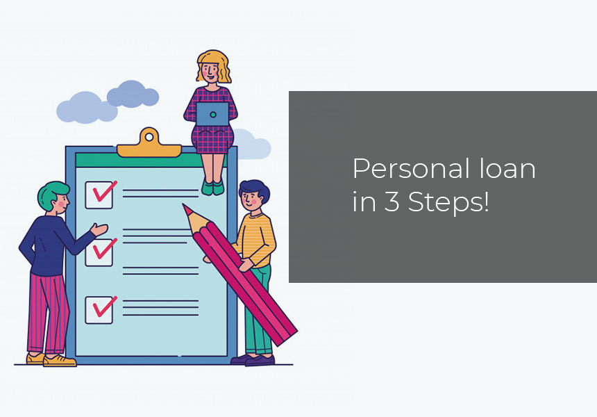 Personal loan in 3 Steps!