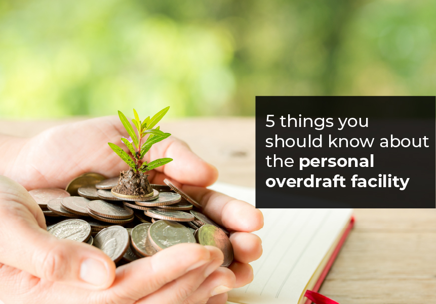 5 things you should know about the personal overdraft facility
