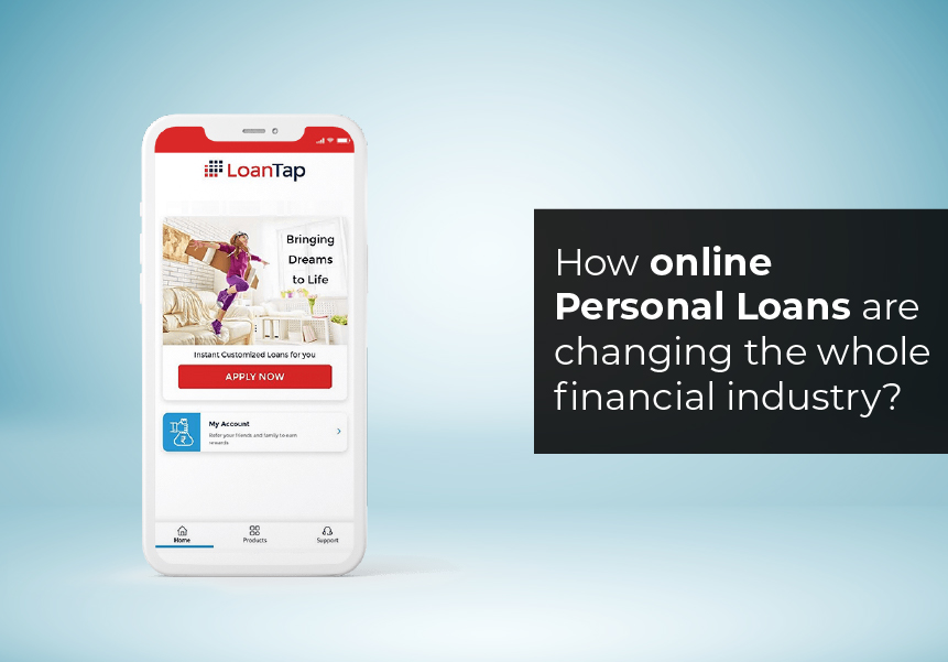 How online personal loans are changing the whole financial industry?