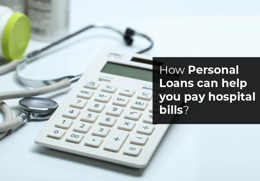 How personal loans can help you pay hospital bills?