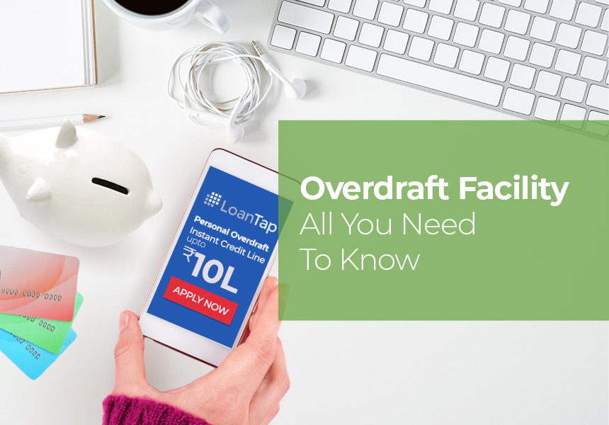 Overdraft Facility For Salaried - All You Need To Know