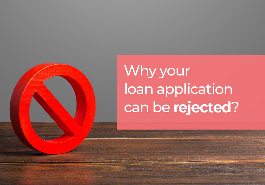 Why your Personal Loan Application can be Rejected?